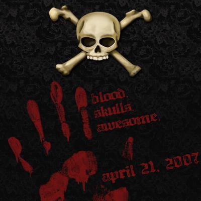 Blood.  Skulls.  Awesome.